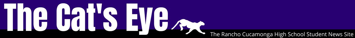 The Student News Site of Rancho Cucamonga High School